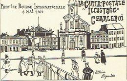 CHARLEROI 1979  PREMIERE BOURSE INTERNATIONALE - LA CARTE POSTALE ILLUSTREE CHARLEROI - Beursen Voor Verzamellars