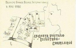 CHARLEROI 1980 DEUXIEME GRANDE  BOURSE INTERNATIONALE - LA CARTE POSTALE ILLUSTREE CHARLEROI - Beursen Voor Verzamellars
