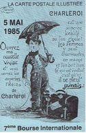 CHARLEROI 1985 - 7ème GRANDE  BOURSE INTERNATIONALE - LA CARTE POSTALE ILLUSTREE CHARLEROI - Beursen Voor Verzamellars