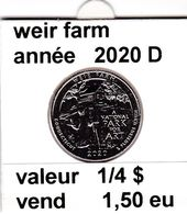 Pieces 1/4 Dollar 2020  D Weir Farm - EDICIONES FEDERALES