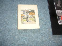 Camille Mauclair  Le Charme De Bruges Ill. De H. Cassiers - Libri, Riviste, Fumetti