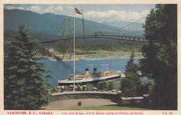 VANCOUVER , B.C., Canada, 1952 ; Lions Gate Bridge, C.P.R. Steamer - Vancouver