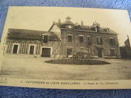 C.P.A.- Linas Montlhéry (91) - Autodrôme - La Ferme Restaurant Du Fay - 1910 - SUP - (DD 5) - Montlhery