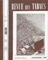 REVUE DES TABACS - Automne 1947 - Nombreuses Publicités à L'intérieur Pies , Papier ABADIE , Ect... - Books