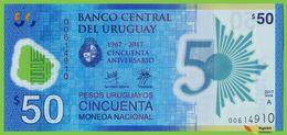 Voyo URUGUAY 50 PESOS 2017(2018) P100 B559 A UNC Polimer Commemorative - Uruguay