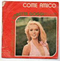 """Loretta Goggi (1972)  """"Vieni Via Con Me  -  Come Amico"""" - Vinyl Records"""