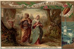 CHROMO CHOCOLAT D'AIGUEBELLE ARRIVEE A BETHLEEM LA SAINTE VIERGE ET JOSEPH - Aiguebelle