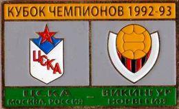 "Badge Pin: UEFA Champions League 1992-93 CSKA Moskva Russia -  "" Vikingur Reykjavik ""  Iceland - Fútbol"