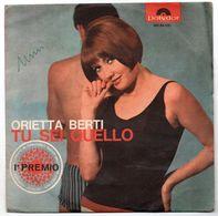 """Orietta Berti (1965)  """"Tu Sei Quello  -  Se Per Caso"""" - Vinyl Records"""