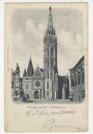 Budapest Mathiaskirche Old Postcard Posted 1900 To Zagreb PT200605 - Hungary