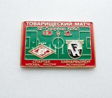 """Badge Pin: Friendly Match 2014  Spartak Moscow Russia -   """" FH Hafnarfjordur """"  Iceland - Fútbol"""