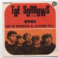 """The Sorrows(1965)  """"Vivi  -  Mi Si Spezza Il Cuore"""" - Vinyles"""