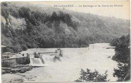 BELLEGARDE : LE BARRAGE ET LA PERTE DU RHONE - Bellegarde-sur-Valserine