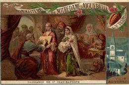 CHROMO CHOCOLAT D'AIGUEBELLE NAISSANCE DE SAINT JEAN BAPTISTE - Aiguebelle