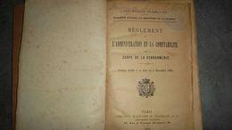 Réglement Sur L'administration Et La Comptabilité Des Corps De La Gendarmerie - Police