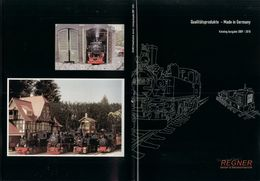 Catalogue REGNER 2009-2010 Dampf Spur 1:22,5 45 Mm & IIe 30 Mm Schmal Spur - Duits