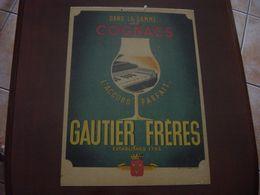 GAUTIER FRERES - COGNAC - CARTON PUBLICITAIRE - Alcools