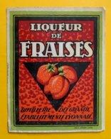 11459 - Liqueur De Fraises Distillerie Des Grands Etablissements Lyonnais - Andere