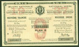 """BELGIEN Belgie Belgique """" Loterie Coloniale / Koloniale Loterij """" 9.snede/tranche 1934-36 E - Billets De Loterie"""