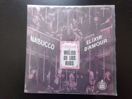 """45 T , Opéras Waldo De Los Rios """" Nabucco + Elixir D'amour """" - Opera"""
