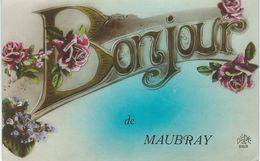 Bonjour De MAUBRAY - Cachet De La Poste 1923 - Antoing