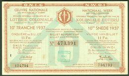 """BELGIEN Belgie Belgique """" Loterie Coloniale / Koloniale Loterij """" 10. Snede/tranche 1937 - Billetes De Lotería"""