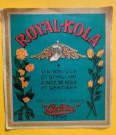 11470 - Royal - Kola Vin Tonique Et Stimulant à Base De Kola  Et Gentiane Geldis Lyon - Andere