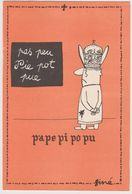 SINE  Ed Pulcinella  - Série Pape Pape Pi Po Pu Ecole Lecture - CPSM  10.5x15 TBE Neuve - Sine