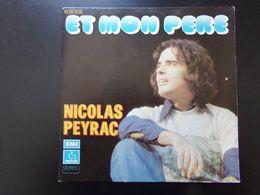 """45 T , Nicolas Peyrac """" Et Mon Père + Tu Rêvais De Mappemondes """" - Vinyl Records"""