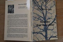 2871/Mémoires D'un Vieux Chêne-Victor WAUTHOZ Bertrix-REMY Edit. - Livres, BD, Revues