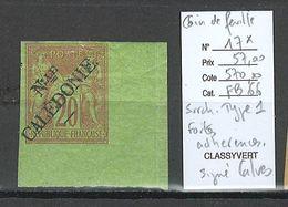 Nouvelle Calédonie - Yvert 17* - Surcharge Type 1 - Coin De Feuille - SIGNE CALVES - Neukaledonien