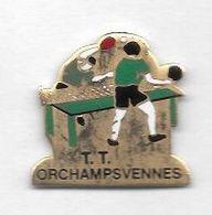 Pin's  Ville, Sport  Ténnis  De  Table  T . T .  à  ORCHAMPS - VENNES  ( 25 ) - Tennis De Table