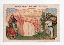 - CHROMO CHOCOLAT POULAIN ORANGE - Les Ponts Pittoresques - Amérique - Mexique - - Poulain