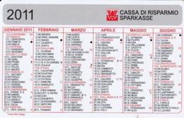 87913- SAVINGS BANK ADVERTISING, POCKET CALENDAR, 2011, ITALY - Small : 2001-...