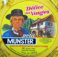 ETIQUETTE FROMAGE PETIT MUNSTER DELICE DES VOSGES CORCIEUX FRANCE - Cheese
