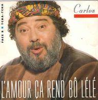 Carlos – L'Amour Ça Rend Bô Lélé - Disco, Pop
