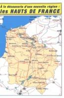 CARTE POSTALE : LES HAUTS DE FRANCE - Cartes Géographiques