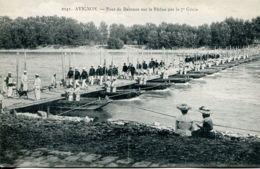 N°116 R -cpa Avignon -pont De Bateaux Sur Le Rhône Par Le 7è Génie- - Reggimenti