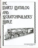 Catalogue IHC RIVAROSSI USA 1990 SCRATCHBUILDERS' BIBLE RICAMBI Intern. Hobby Corp. - Engels