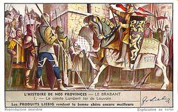 6 Chromos - Liebig - L'Histoire De Nos Provinces - Le Brabant - S 1548 - Liebig