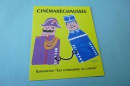BELLE ILLUSTRATION .....CINEMARECHAUSSEE..EXPO LES GENDARMES AU CINEMA....SIGNE SAVIGNAC - Savignac