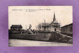 60 BAILLY Le Monument Aux Morts Et L'Eglise En Construction - Sonstige Gemeinden