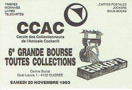 OUGREE 1993 - 6ème GRANDE BOURSE TOUTES COLLECTIONS - CERCLE DES COLLECTIONNEURS DE L'AMICALE DE COCKERILL - Beursen Voor Verzamellars