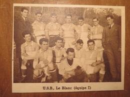 LE BLANC (INDRE): U.S.B. LE BLANC ÉQUIPES 1 ET 2 FOOTBALL (PHOTO DE JOURNAL: 09/1931) - Centre - Val De Loire
