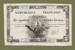 ASSIGNAT DE 400 LIVRES SÉRIE 525 N° 1008 - ANNÉE 1792 N° 47 MUSZYNSKI FILIGRANE Serbon63 - Assegnati