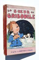 Enfantina / Béatrice Mallet - La Soeur De Gribouille - Comtesse De Ségur - Editions Gordinne, Liège 1946 - Bücher, Zeitschriften, Comics