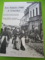 Histoire Locale/Normandie/CONCHES/Les Années 1900/ Cartes Postales Anciennes/SIBOUT-DERRIEN/Page De Garde/1997 LIV190 - History