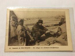 GREECE -  SALONIQUE -  UN VILLAGE AUX ALENTOURS DE SALONIQUE - 1915 - Greece