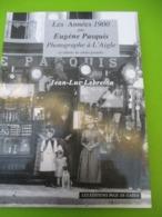 Histoire Locale/Normandie/L'AIGLE/Les Années 1900/ Cartes Postales Anciennes/PASQUIS-LEBRETON/Page De Garde/1998 LIV192 - History