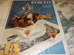 ANCIENNE PUBLICITE NOBLESSE TRADITION PORTO  1967 - Alcools